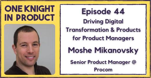 Guest on the One Knight in Product with Jason Knight