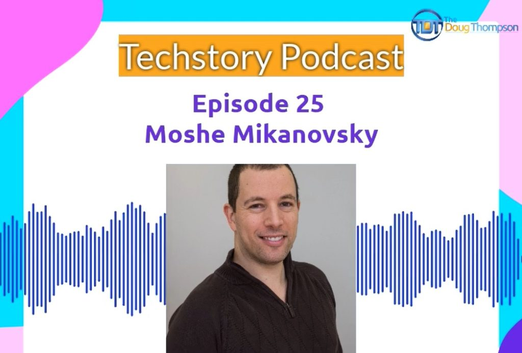 Guest on the Techstory Podcast with Doug Thompson